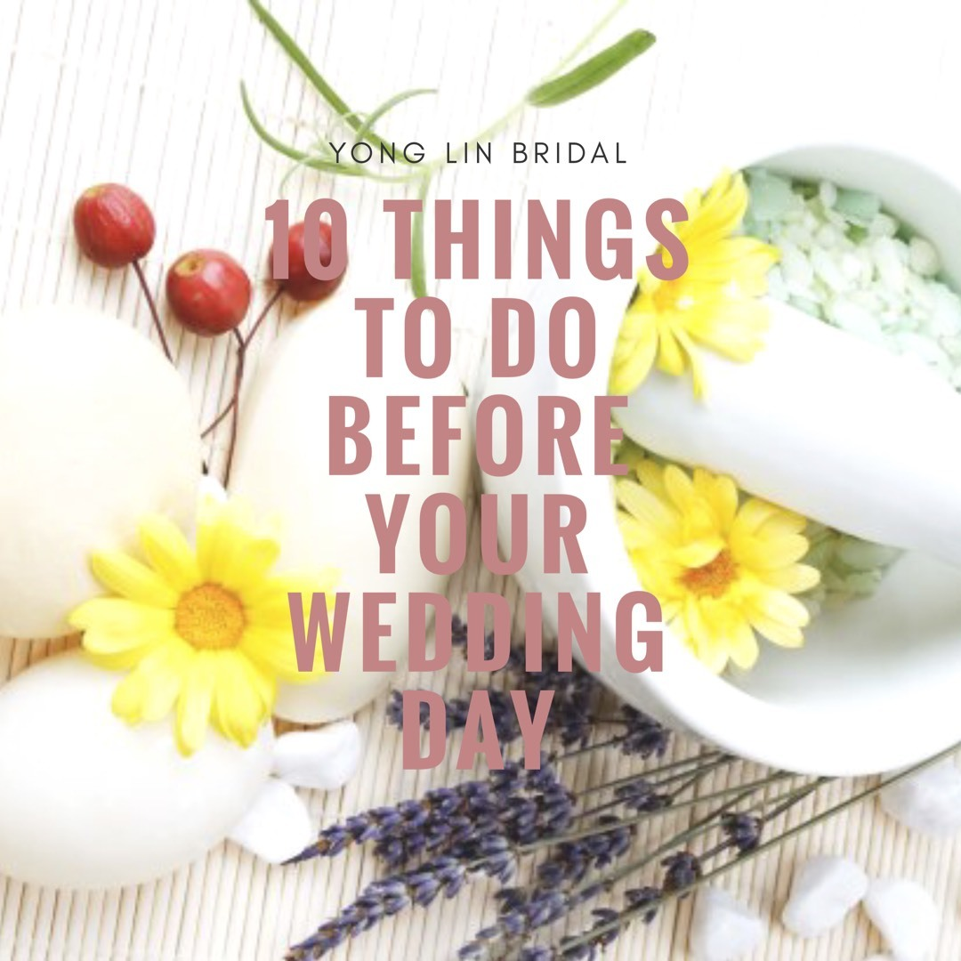 10 Things To Do Before Your Wedding